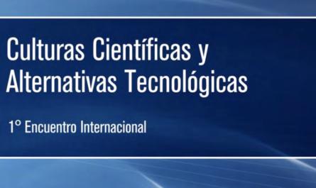 Culturas científicas y alternativas tecnológicas